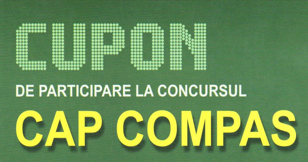 Cupon 2 de participare la concursul Cap Compas 2018
