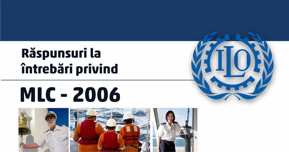 Răspunsuri la întrebări privind MLC-2006 (II)